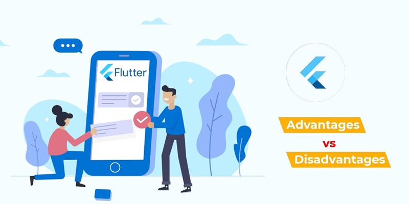 Advantages & Disadvantages of Flutter